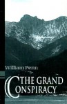 The Grand Conspiracy - William Penn