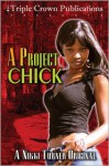 A Project Chick - Nikki Turner