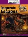 Desperate Escapes - Simon Lewis