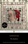 The Analects - Confucius, Annping Chin