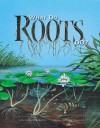 What Do Roots Do? - Kathleen V. Kudlinski, David Schuppert