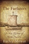 The Farfarers: A New History of North America - Farley Mowat