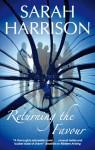 Returning the Favour - Sarah Harrison