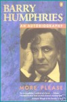 More Please - Barry Humphries