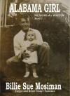 ALABAMA GIRL-Memoir of a Writer, Part 1 - Billie Sue Mosiman
