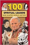 100 Spiritual Leaders Who Shaped World History - Samuel Willard Crompton, Samuel Crompton