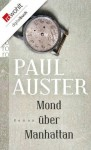 Mond über Manhattan (German Edition) - Werner Schmitz, Paul Auster