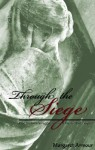 Through the Siege: One Woman's Struggle Back from the Brink of Despair - Margaret Armour