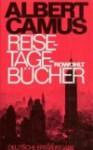 Reisetagebücher - Albert Camus