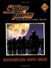 Starship Troopers Miniatures Game: Roughnecks Army Book - Matthew Sprange