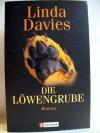 Die Löwengrube: Roman - Linda Davies