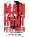 Manhunt: The Ten-Year Search for Bin Laden--from 9/11 to Abbottabad - Peter L. Bergen, Mark Deakins