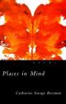 Places in Mind - Catharine Savage Brosman