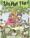 Shabbat Fun For Little Hands - Katherine Janus Kahn