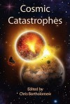 Cosmic Catastrophes - Chris Bartholomew