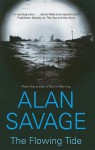 The Flowing Tide - Alan Savage