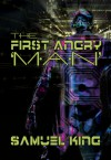 The First Angry Man - Samuel J.M. King
