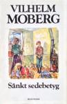 Sänkt sedebetyg - Vilhelm Moberg