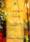 Crossing to Safety (Great Reads) - Wallace Stegner