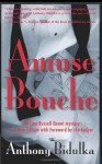 Amuse Bouche: A Russell Quant Mystery - Anthony Bidulka