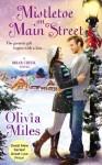 Mistletoe on Main Street (The Briar Creek Series) - Olivia Miles