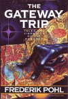 The Gateway Trip: Tales & Vignettes of the Heechee - Frederik Pohl, Frank Kelly Freas