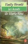 Les Hauts de Hurle-Vent - Emily Brontë, Frédéric Delebecque, Raymond Las Vergnas, Michel Mohrt