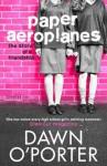 Paper Aeroplanes - Dawn O'Porter