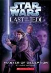 Star Wars: The Last of the Jedi #9: Master of Deception - Jude Watson