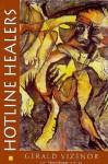 Hotline Healers - Gerald Vizenor