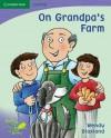 Pobblebonk Reading 6.1 Grandpa's Farm - Wendy Blaxland