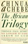 The African Trilogy - Chinua Achebe