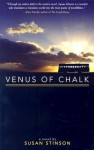 Venus of Chalk - Susan Stinson