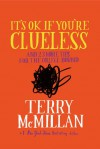 It's OK if You're Clueless: and 23 More Tips for the College Bound - Terry McMillan