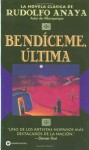 Bendiceme Ultima (Bless Me, Ultima) - Rudolfo Anaya, Alicia Smithers