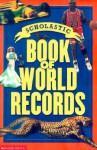 Scholastic Book of World Records - Jenifer Corr Morse