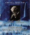 John Muir: Nature's Visionary - Gretel Ehrlich, Lynn Johnson