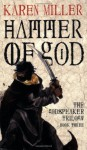 Hammer of God - Karen Miller