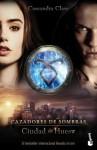 Ciudad de hueso. Cazadores de sombras 1: Cazadores de sombras 1 (Spanish Edition) - Cassandra Clare