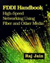 FDDI Handbook: High-Speed Networking Using Fiber and Other Media - Raj Jain