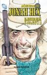 Jonah Hex, El rostro de la violencia - Justin Gray, Jimmy Palmiotti, Tony de Zuñiga