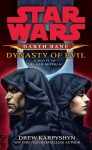 Star Wars: Darth Bane: Dynasty of Evil - Drew Karpyshyn, Johnathan Davis