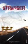 Stranger - Stephen Smith
