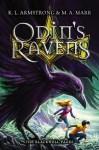Odin's Ravens - K.L. Armstrong, M.A. Marr
