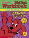 Learning Letters (Clifford's Big Red Workbook) - Dina Anastasio