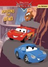 Around the Bend (Color Plus Tattoos) (Cars movie tie in) - Cynthia Hands
