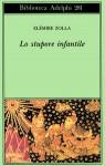 Lo stupore infantile - Elémire Zolla