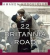 22 Britannia Road (MP3 Book) - Amanda Hodgkinson, Robin Sachs