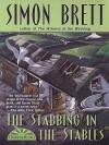 The Stabbing in the Stables - Simon Brett