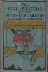 The Girl Aviators and the Phantom Airship - Margaret Burnham